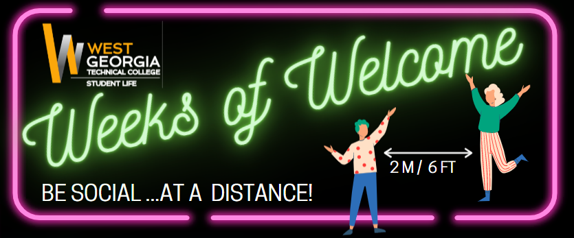 weeks of welcome social distance 6 ft